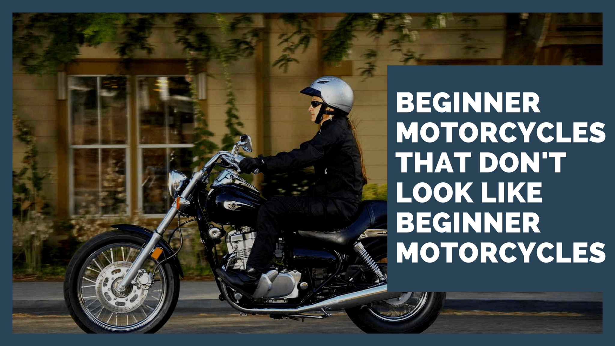 Beginner Motorbikes that look great