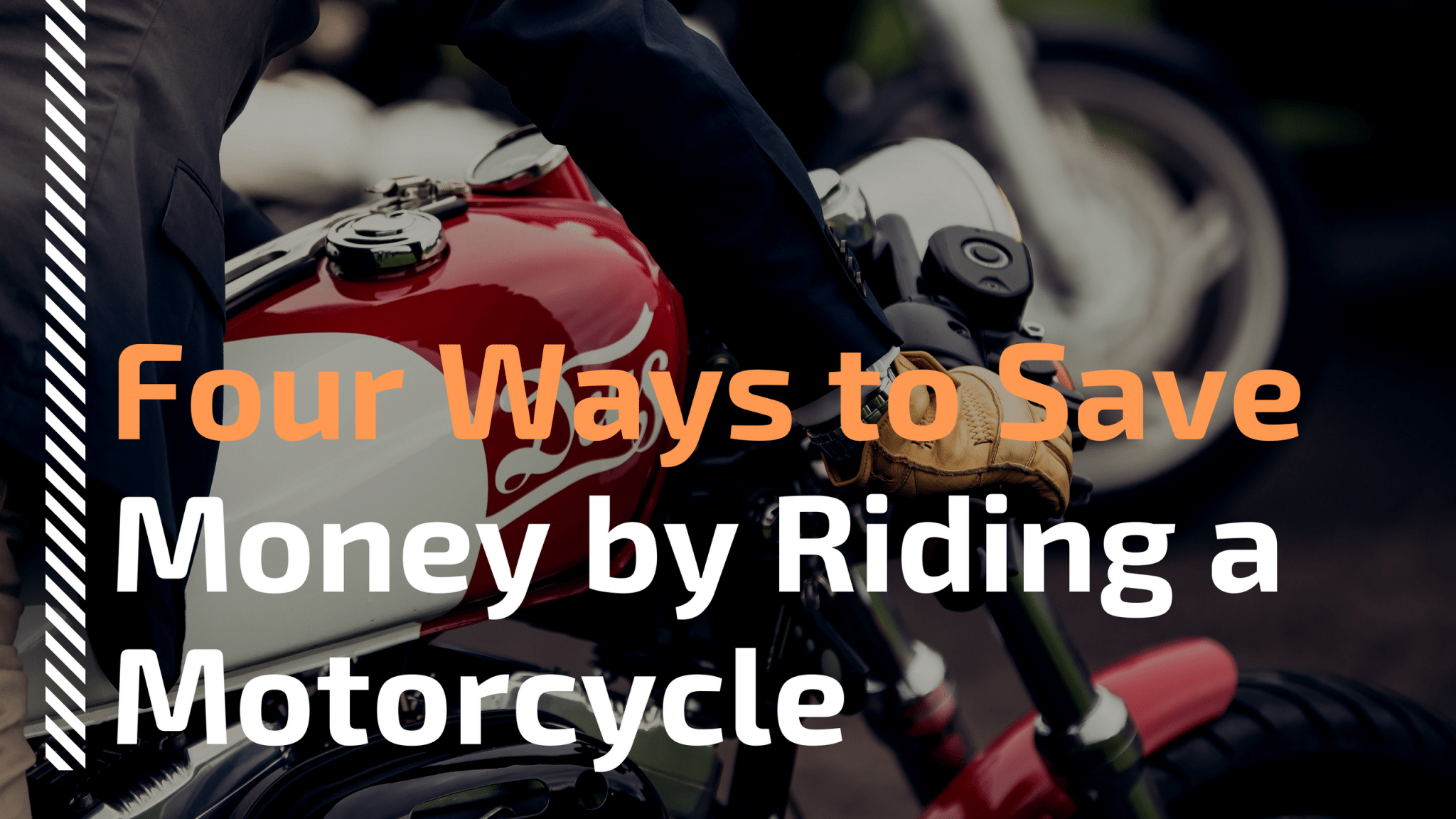 Four Ways to Save Money by Riding a Motorcycle