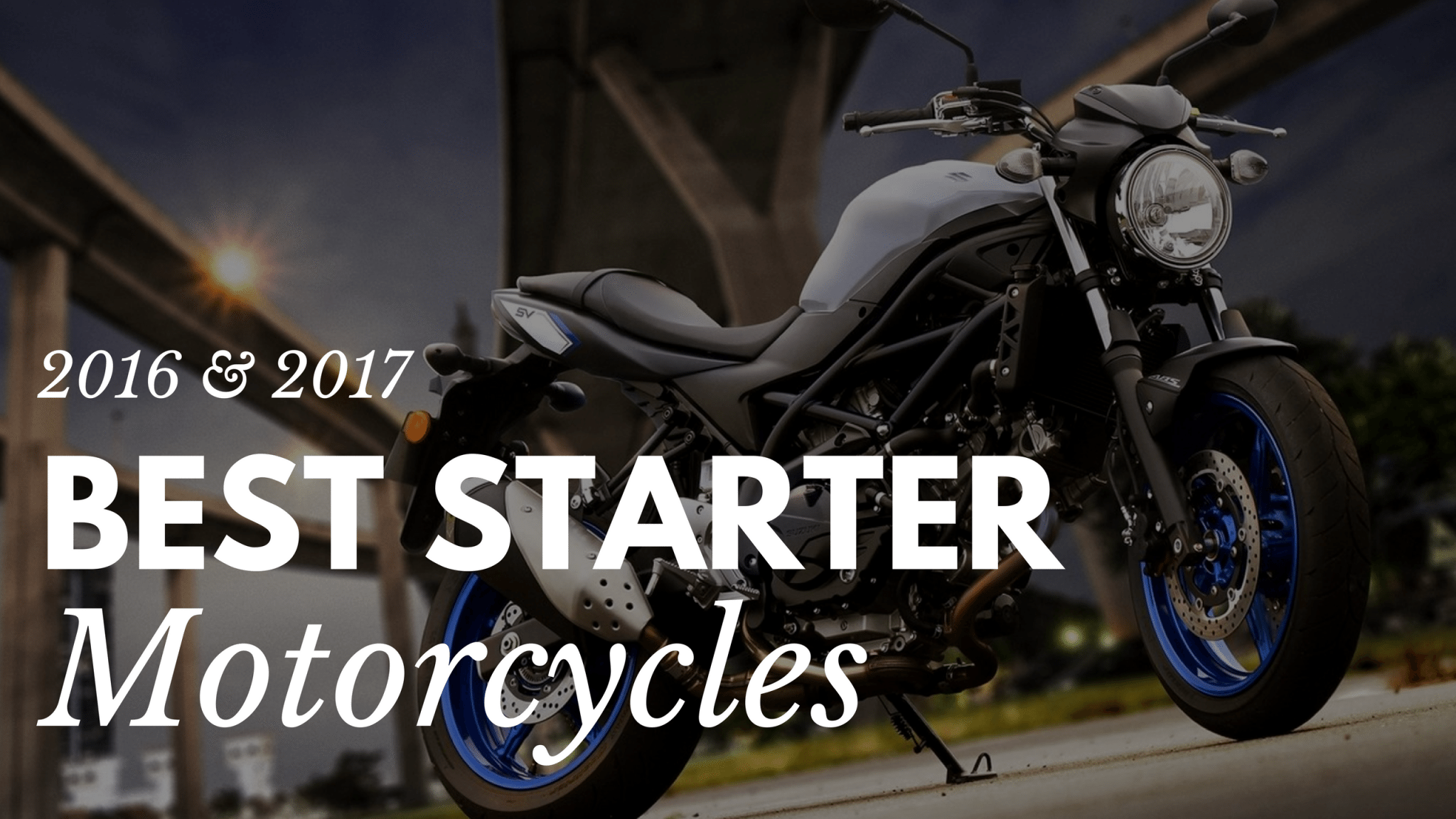 2017 best starter motorcycles