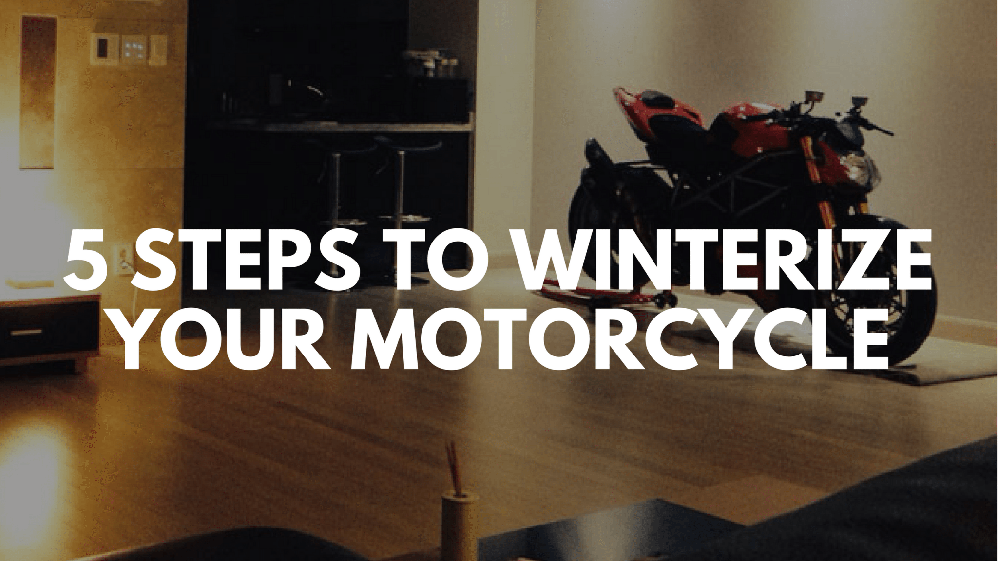 5 Steps to Winterize Your Motorcycle