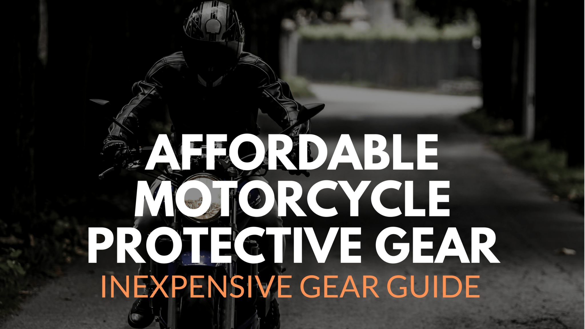 Affordable Motorcycle Protective Gear