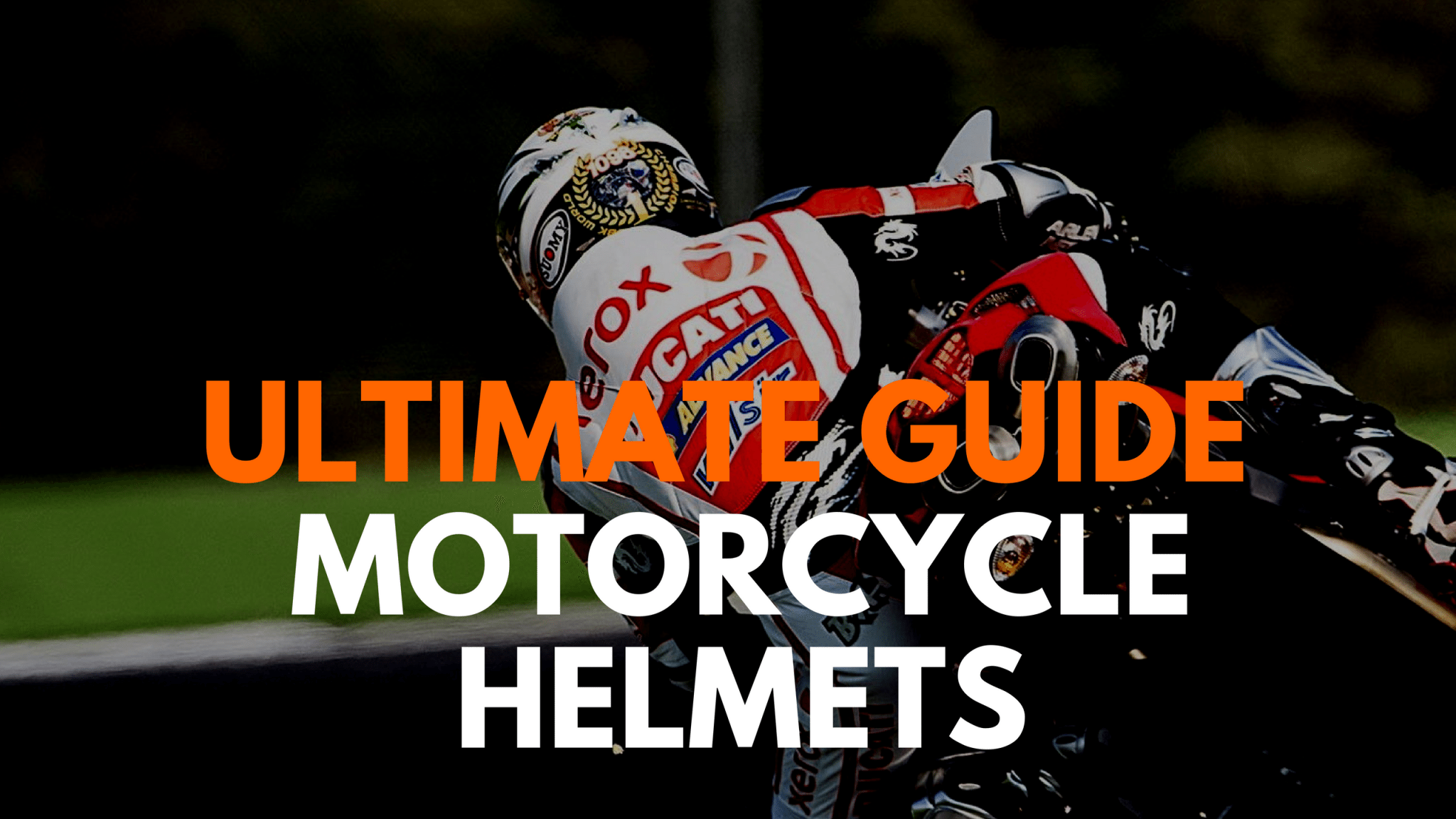 ultimate guide motorcycle helmets