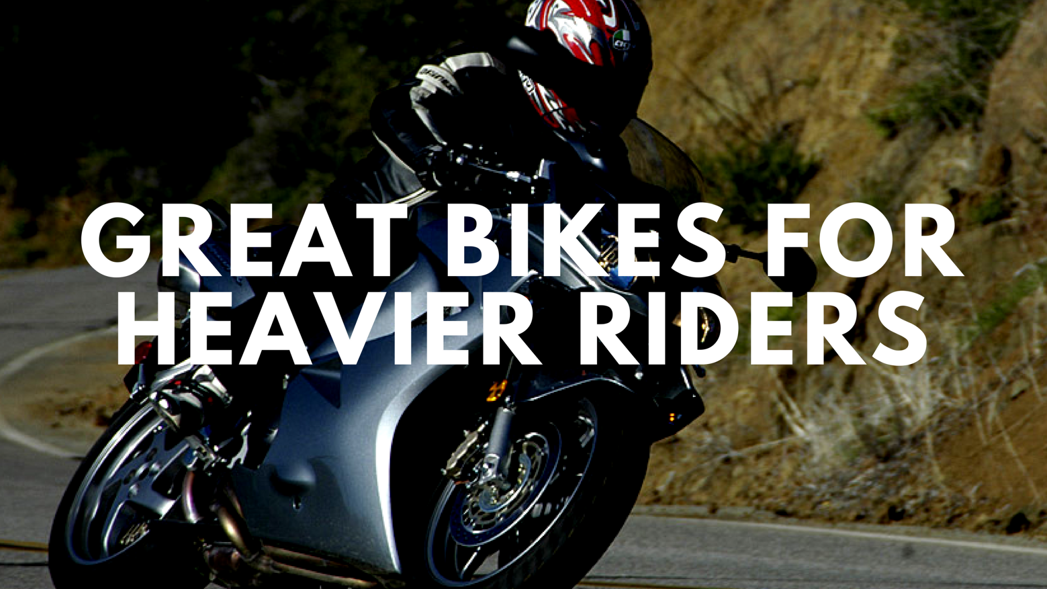 Starter Motorcycles for Heavier People