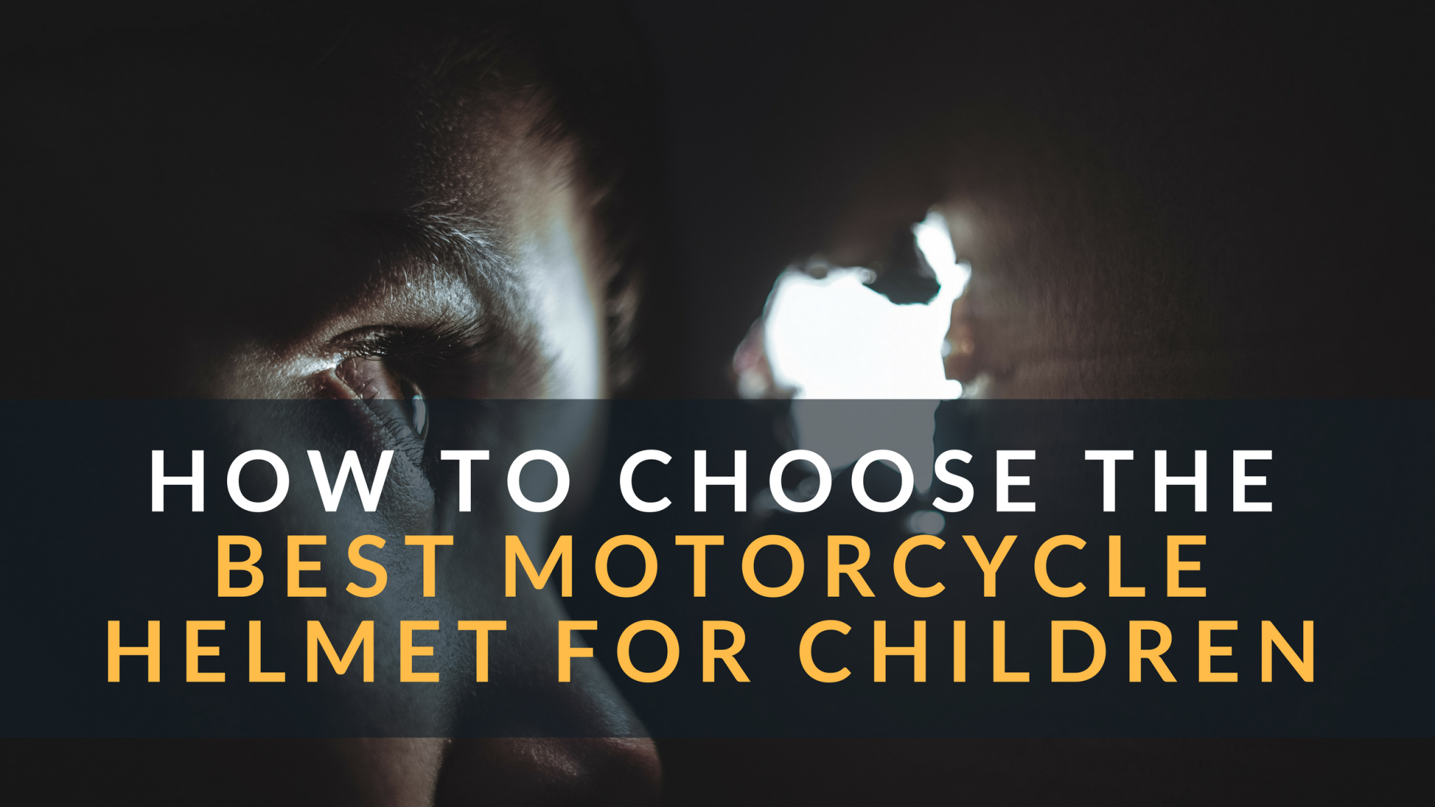 How to Choose the Best Motorcycle Helmet for Children