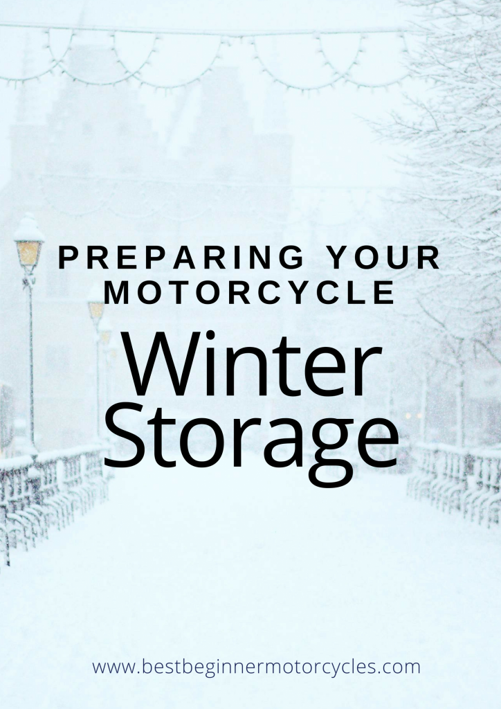 Preparing Your Motorcycle for Winter Storage