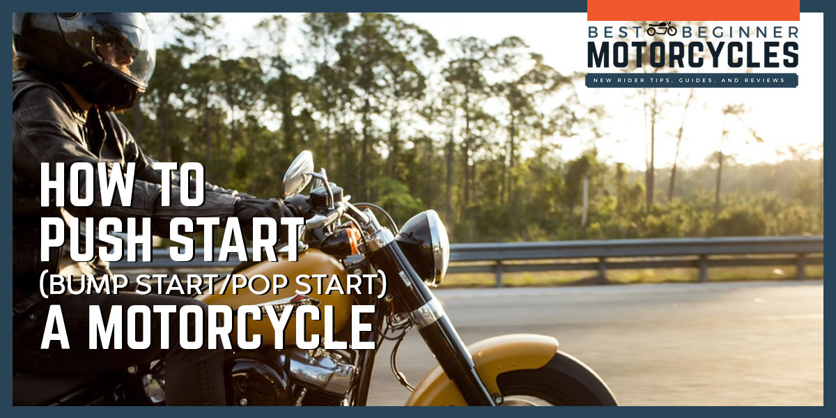 How To Push Start (Bump Start / Pop Start) A Motorcycle