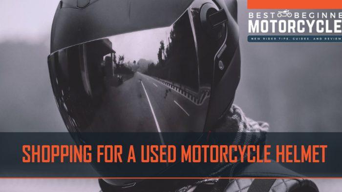 used motorcycle helmet buying guide