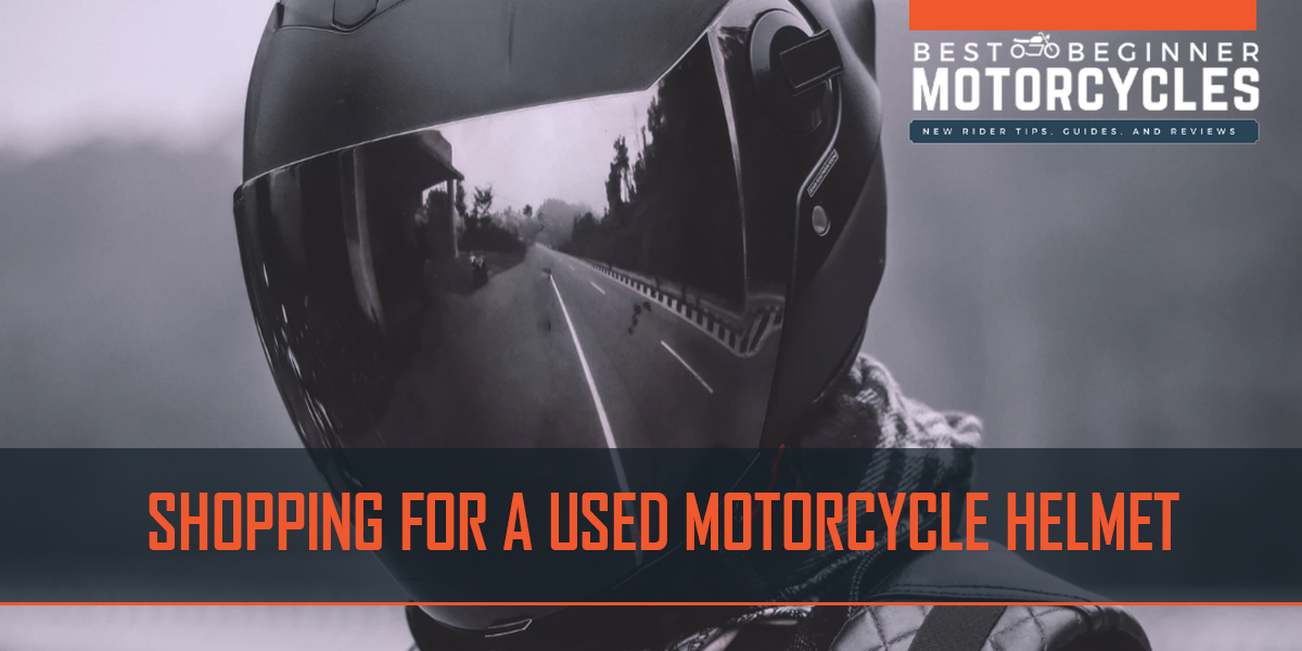 used motorcycle helmet buying guide