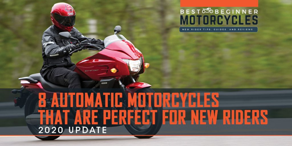 8 Automatic Motorycles Perfect for New Riders (2020 Update)