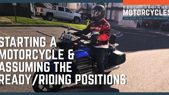 How to Start Your Motorcycle