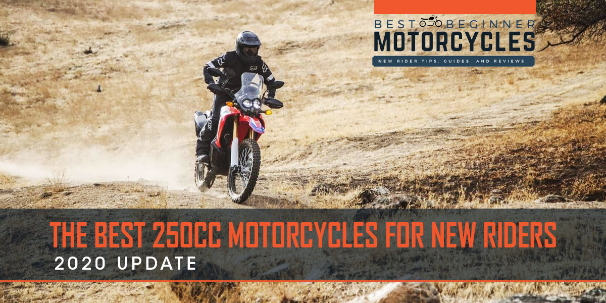 Best 250cc Motorcycles for 2020