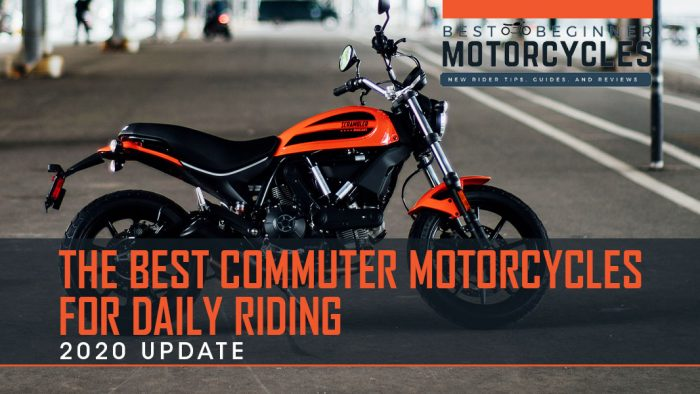 Best Commuter Motorcycles for Daily Riding for 2020