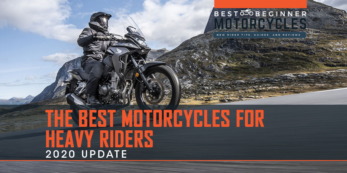 Best 2020 Model Year Motorcycles for Heavy Riders