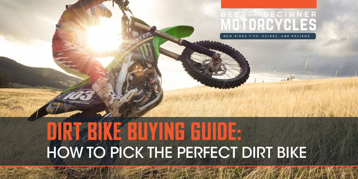 Dirt Bike Buying Guide